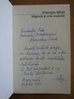 Anticariat: Gheorghe Mihail - Magnolii si crini imperiali (cu autograful autorului)
