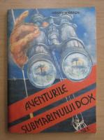Anticariat: H.Warren - Aventurile submarinului DOX (volumul 1)