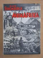 Anticariat: Hans Schomburgk - Mein Afrika