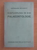 Anticariat: Hermann Schmidt - Einfuhrung in die Palaeontologie