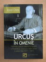 Anticariat: I. Chira - Urcus in omenie