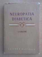 Anticariat: Ioan Gaucan - Neuropatia diabetica