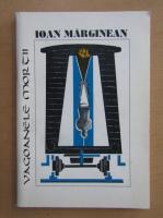 Anticariat: Ioan Marginean - Vagoanele mortii