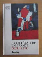 Jacques Bersani - La litterature en France depuis 1945