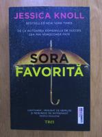 Anticariat: Jessica Knoll - Sora favorita