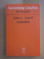 Anticariat: John L. Ackrill - Aristoteles