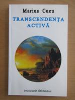 Marius Cucu - Transcendenta activa
