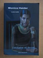 Anticariat: Monica Haider - Las calea sa decida