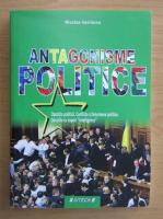 Anticariat: N. Vasilescu - Antagonisme politice