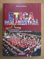 Anticariat: N. Vasilescu - Etica parlamentara