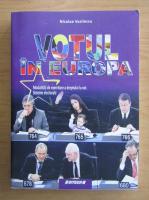 Anticariat: N. Vasilescu - Votul in Europa