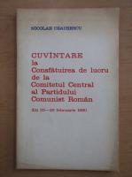 Anticariat: Nicolae Ceausescu - Cuvantare la consfatuirea de lucru de la Comitetul central al Partidului Comunist Roman din 25-26 februarie 1980