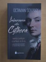 Octavian Soviany - Imbarcarea catre Cythera