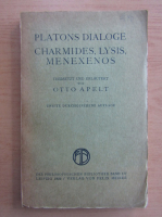 Anticariat: Otto Apelt - Platons Dialoge Charmides, Lysis, Menexenos