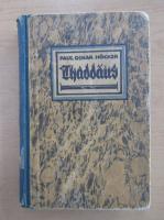 Anticariat: Paul Oskar Hocker - Thaddaus