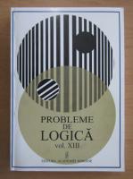 Anticariat: Probleme de logica (volumul 13)