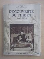 R. P. Huc - Decouverte du Thibet