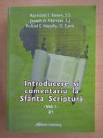 Anticariat: Raymond E. Brown - Introducere si comentariu la Sfanta Scriptura (volumul 1, partea 2)