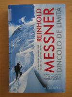 Anticariat: Reinhold Messner - Dincolo de limita