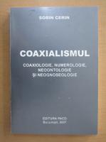 Anticariat: Sorin Cerin - Coaxialismul