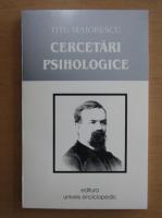 Titu Maiorescu - Cercetari psihologice