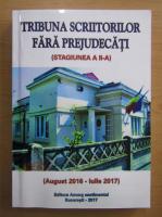 Anticariat: Tribuna Scriitorilor fara prejudecati, august 2016-iulie 2017