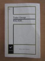 Anticariat: Tudor George - Balade
