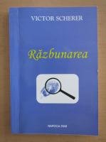 Anticariat: Victor Scherer - Razbunarea