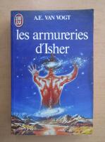 Anticariat: A. E. Van Vogt - Les Armureries d'Isher