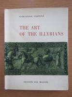 Anticariat: Aleksandar Stipcevic - The Art of the Illyrians (volumul 6)