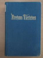 Alfred Brehm - Brehms Tierleben (volumul 9)