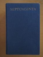 Alfred Rahlfs - Septuaginta (2 volume colegate)