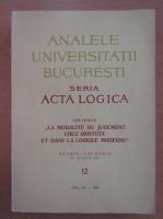 Anticariat: Analele Universitatii Bucuresti, Seria Acta Logica, anul XII, nr. 12, 1969