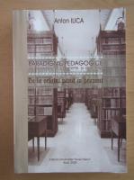 Anticariat: Anton Ilica - Paradigme pedagogice