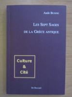 Anticariat: Aude Busine - Les Sept Sages de la Grece Antique
