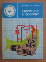 Cornel Stamatescu - Frigotehnie si criogenie