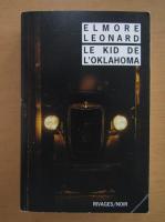 Elmore Leonard - Le Kid de L'Oklahoma