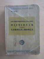 Anticariat: Em. Grigorovitza - Dictionar complet german-roman