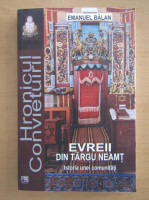 Emanuel Balan - Evreii din Targu Neamt