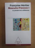 Francoise Heritier - Masculin. Feminin