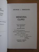 Anticariat: George L. Nimigeanu - Memoria clipei (cu autograful autorului)