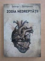 Anticariat: George L. Nimigeanu - Zodia nedreptatii