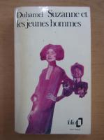 Anticariat: Georges Duhamel - Suzanne et les jeunes hommes