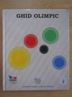 Anticariat: Ghid olimpic. Comitetul Olimpic si Sportiv Roman