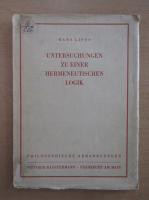 Hans Lipps - Untersuchungen Zu Einer Hermeneutischen Logik