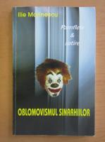 Anticariat: Ilie Marinescu - Oblomovismul sinarhiilor