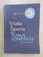 Anticariat: Ion Fagarasanu - Viata si opera lui Toma Ionescu