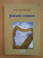 Ion Petrovai - Balade cosmice