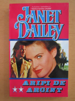 Janet Dailey - Aripi de argint (volumul 2)