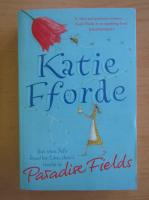 Katie Eforde - Paradise Fields